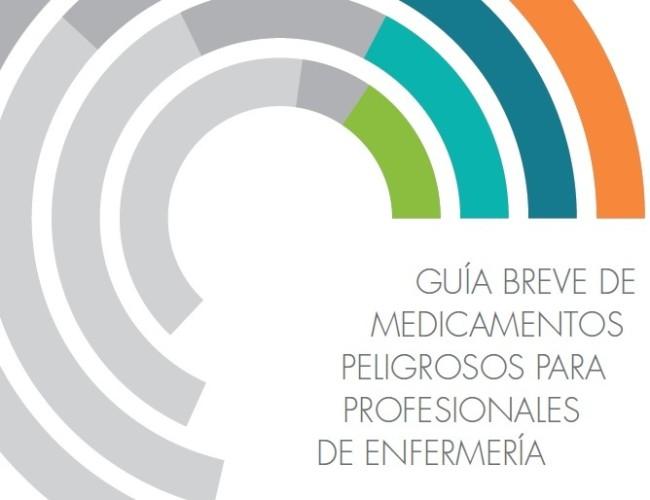 20180731 GUIA BREVE DE MEDICAMENTOS PELIGROSOS PARA PROFESIONALES DE ENFERMERIA
